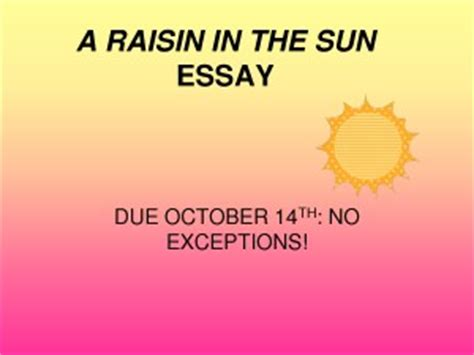Good thesis statement for a literary essay about A Raisin